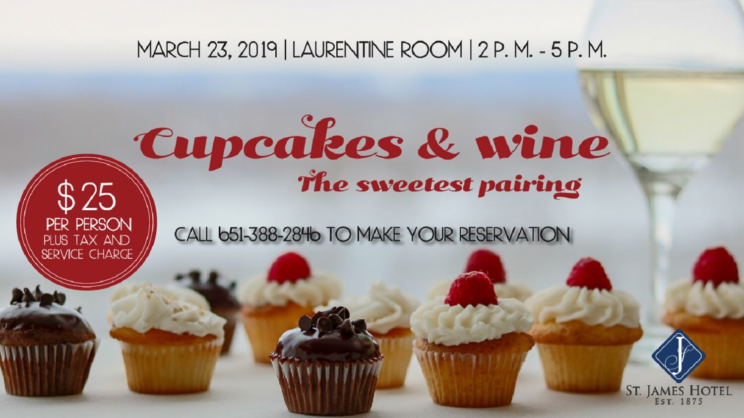 Cupcakes & Wine - The Sweetest Pairing - March 23, 2019 | Laurentine Room | 2 PM - 5 PM | Call 651-388-2846 | $25 per person plus tax and service charge