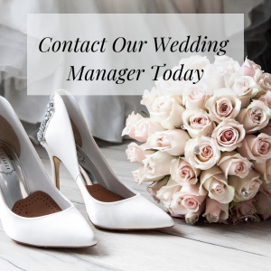 contact our wedding manager today