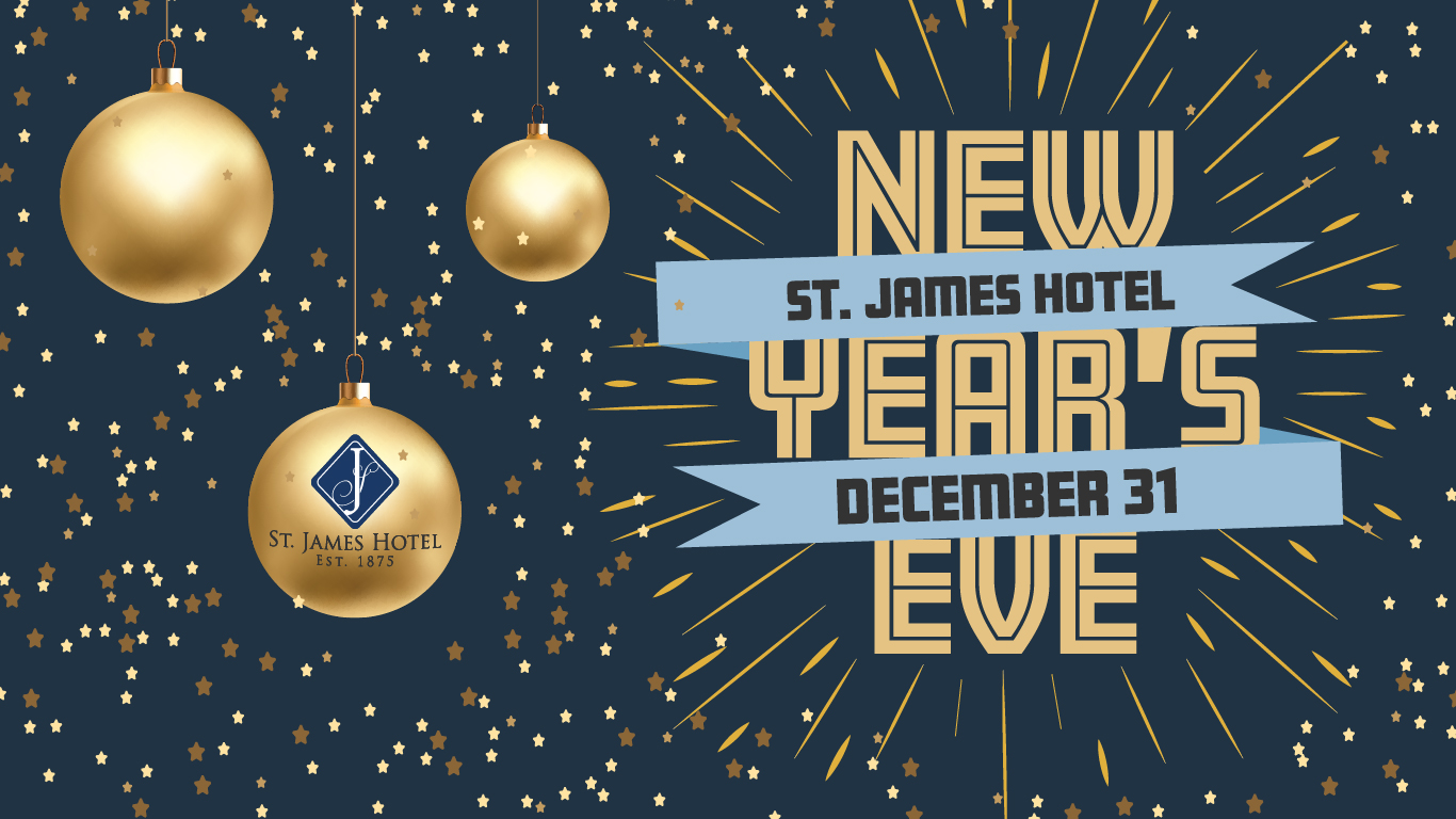 Restaurants Open On Christmas Eve 2019.New Year S Eve St James Hotel